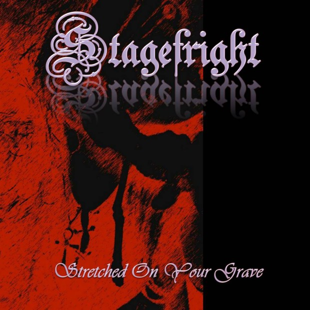 stagefright-stretched-on-your-grave